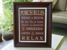 Porch Rules Framed Sign by FollowingFriends on Etsy, $23.00