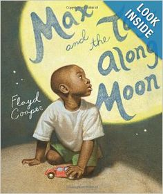 Max and the Tag-Along Moon: Floyd Cooper: 9780399233425: Amazon.com: Books