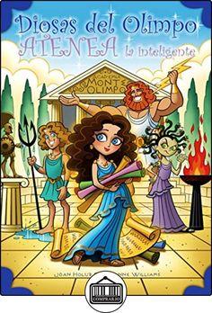 Atenea la inteligente (Diosas del Olimpo) de Hoan Holub ✿ Libros infantiles y juveniles - (De 6 a 9 años) ✿