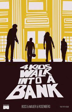 4 Kids Walk Into A Bank - Comics by comiXology Free Comics, A Comics, Best Comic Books, Young Animal, Joker And Harley Quinn, Image Comics, Black Mask, Dark Horse, 4 Kids