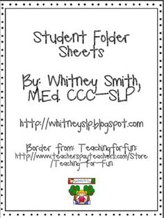 Student Folder Sheets for Spech & Language Therapy- Pinned by @PediaStaff – Please Visit ht.ly/63sNtfor all our pediatric therapy pins