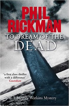 To Dream of the Dead (Merrily Watkins Mysteries Book 10) - Kindle edition by Phil Rickman. Mystery, Thriller & Suspense Kindle eBooks @ Amazon.com.