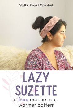 The pretty Lazy Suzette earwarmer is perfect for cool winter weather, or the first days of spring. Get the free headband pattern at Salty Pealr Crochet Mug Cozy Pattern, Crochet Ear Warmer Pattern, Crochet Mug Cozy, Crochet Socks Pattern, Crochet Gifts, Crochet Patterns, Crochet Stitches, Crochet Hair Accessories, Crochet Hair Styles
