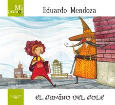En Mi primer Eduardo Mendoza descubrirás el maravilloso poder de la imaginación, conocerás sorprendentes personajes y, camino del cole, vivirás una aventura inolvidable.  Edad recomendada: 6-8 años.