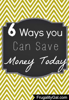6 Ways You Save Money Today