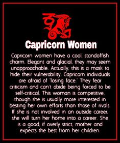 Capricorn Women, oh dear, seems rather harsh! Capricorn And Cancer, Capricorn Quotes, Capricorn Facts, Zodiac Signs Capricorn, Capricorn And Aquarius, Zodiac Star Signs, Zodiac Quotes, Zodiac Facts, Capricorn Element