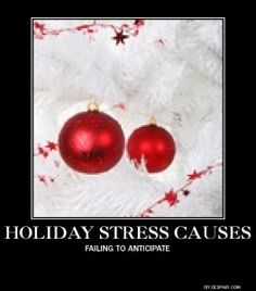 Here's another common avoidable cause of holiday stress. http://ormanstressrelief.com/holidaystresscauses3