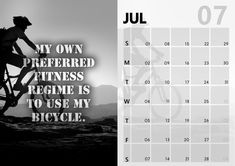 July- My own preferred fitness regime is to use my bicycle