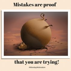 Mistakes are proof you are trying! #mondaymotivation #art #poster