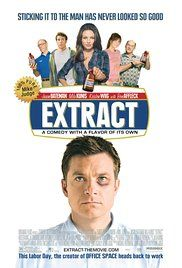 Extract Movie Watch Online. Joel, the owner of an extract plant, tries to contend with myriad personal and professional problems, such as his potentially unfaithful wife and employees who want to take advantage of him.