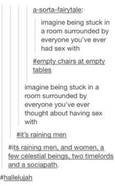 It's raining men, and women, a few celestial beings, two timelords and a sociopath.