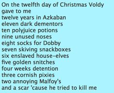 12 Days of Christmas HP style. @Amy Racecar, you should copy, blow up, frame, and post. lol.