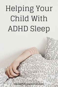 Helping Your Child with ADHD Sleep