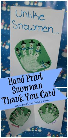 "Handprint Snowman Thank You Card - ""Unlike snowmen..."" - Love the personal touch and the phrase on the inside is perfect! www.MePlus3Today.com"