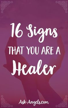 16 Signs That You Are A Healer