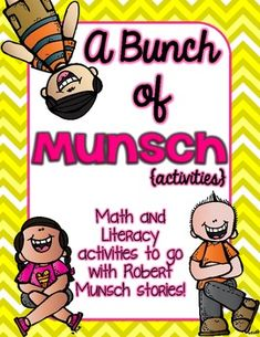 "This packet is perfect for any primary classroom who loves to read Robert Munsch books! Students can create a ""photo album"" (or scrapbook) of the problems and solutions of the many story books that Munsch has written. Students can draw a picture of themselves as the main character--or"