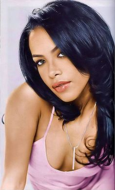 Aaliyah. Ahhh I can't explain how much I loved her and identified with her. I was devastated when I heard that she died.