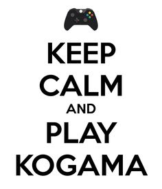 keep calm and play kogama - Google Search
