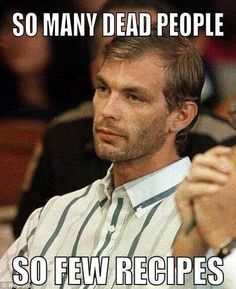 a biography of jeffrey dahmer a serial killer necrophiliac cannibal and psychopath Man held in homicide was jeffrey dahmer's last intended victim 2898k  and led the police directly to the infamous serial killer, necrophiliac and cannibal.