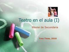Diversos recursos web para adoptar el teatro no solo cono asignatura transversal sino también como técnica de enseñanza