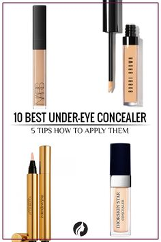 10 Best Under-Eye Concealer and 5 Tips How to Apply Them