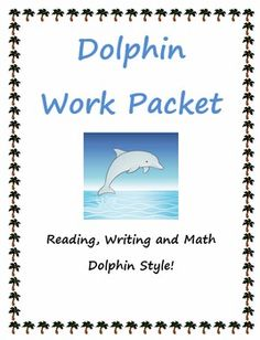 "This packet is a skills review of reading a nonfiction article on dolphins and completing a graphic organizer on the main idea and important idea, of completing math word problems on dolphins, of writing and editing a creative story about ""My Day as a Dolphin,"" and completing quick research to find more interesting facts about dolphins.This packet can be used as part of a beach themed day or center, to have ready for a substitute folder, or for homeschooling lessons."