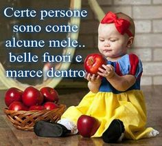 Some people are like apples . beautiful on the outside and rotten inside Italian Proverbs, Italian Quotes, Italian Language, Learning Italian, Good Advice, Dory, Decir No, Make It Yourself, Sayings