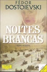 Dostoievski - Noites Brancas