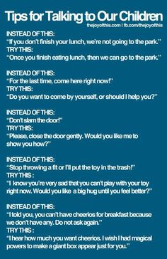 tips for talking to kids this is a great way of different ideas when disciplining your children . I pin kids things for parents with children that see and read my pins Conscious Discipline, Positive Discipline, Positive Reinforcement Kids, Kids Discipline, Conscious Parenting, Au Pair, Kids And Parenting, Parenting Hacks, Peaceful Parenting