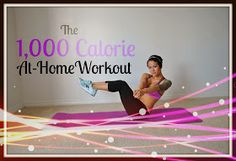 Diary of a Fit Mommy: The 1,000 Calorie At-Home Workout