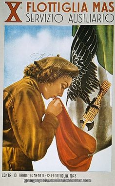 WWII: ITALIAN POSTER. Italian World War II recruitment poster for the auxiliary service of the 10th Flotilla..