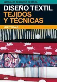 diseño textil: tejidos y tecnicas-jenny udale-9788425222696 Textile Design, Textile Art, Fashion Vocabulary, Paper Embroidery, Fabric Manipulation, Fashion Books, Diy Crafts, Learning, Sewing