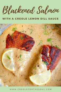 Dill Sauce For Salmon, Lemon Dill Sauce, Creamy Dill Sauce, Dill Salmon, Creole Sauce, Blackened Salmon, Grilled Salmon Recipes, Creole Recipes, Recipe For 4