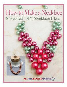 13 Free Jewelry Patterns From Prima Bead How to Make a Necklace: 8 Beaded DIY Necklace Ideas free eBook Diy Necklace Making, How To Make Necklaces, Good Luck Necklace, Necklace Ideas, Necklace Display, Jewelry Crafts, Handmade Jewelry, Jewelry Box, Jewellery