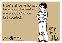 My feeling on most kids haha