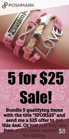 5/$25 Love Dream Infinity Leather Bracelet Love Dream Star Infinity Bracelet  Pink White Silver  All jewelry comes in organza gift bag.  Perfect for Valentines Day!   See my other listings with 5 for $25 SALE and save on a bundle! Lots of clothes, bags, jewelry and new boutique items. Great for gift giving. I love accepting offers. Jewelry Bracelets