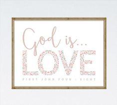 God is Love  1 John 4:8  Children's Nursery Decor