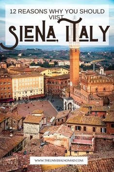 Siena, a picturesque Medieval city in the heart of Tuscany that looks like it belongs in a history book. Here are 12 reasons why you should add Siena to your travel bucket list. #travelblog #travelguide #siena #sienaitaly #tuscany