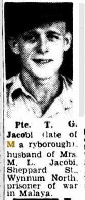 1943 Pte T G Jacobi formerly of Maryborough, POW in Malaya.