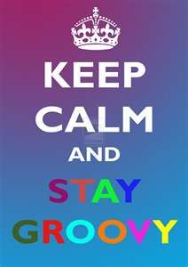 It's Disco time with this Keep Calm and Carry On variant; It's time to put your groove on! Keep Calm and Stay Groovy Keep Calm Posters, Keep Calm Quotes, Keep Calm Signs, Feelin Groovy, Hippie Quotes, Hippie Peace, Happy Hippie, Le Web, Keep Calm And Love