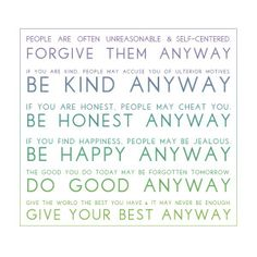 Do Good Anyway Quotes - Mother Teresa