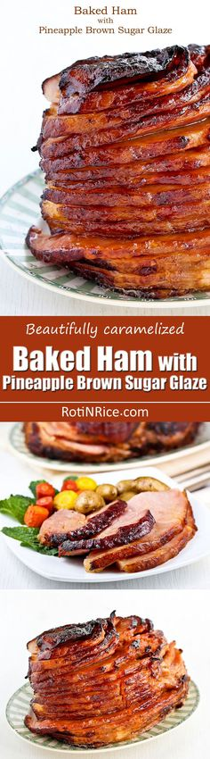 Beautifully caramelized Baked Ham with Pineapple Brown Sugar Glaze