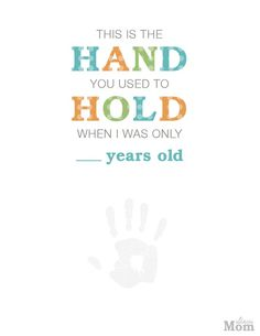 This is the Hand you used to Hold when I was only ____ years old. Free printable. Mobile Mom wants to thank all of our amazing followers! Click the image to download yours today!