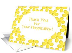 Thank You/For Your Hospitality/Yellow Flower Design/Custom card