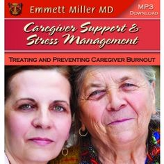 This is a WONDERFUL Gift for Caregivers in your Life...  This Programs includes a Heart-to-Heart Talk by Dr. Miller to inspire caregivers to value their health and their work followed by a deep relaxation/meditation and guided imagery experience for stress reduction and healing for the caregiver.