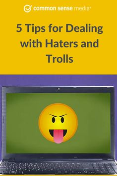 Haters and Trolls are people who go online, often anonymously, and write mean comments, sometimes with the goal of getting a response. Chances are if your kids are online, they will encounter both. Discover 5 ways to deal with Haters and Trolls.