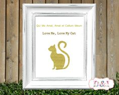 Love me, love my cat -  Glitter gold Wall Art Print ~ Instant download, JPG  PDF Printable