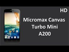 Micromax Canvas Turbo Mini A200 Price Specification Review 1.3Ghz Quad Core Processor with 4.7 Inch