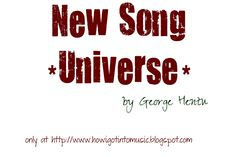 "New Song ""Universe"" by George Hentu"