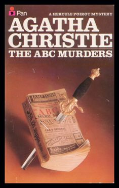 The ABC Murders by Agatha Christie.  Captain Hastings joins Monsieur Poirot once again!